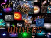 """Notre """"Univers"""""""