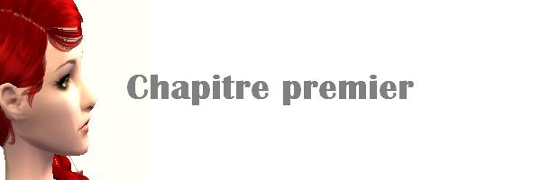 Chapitre Premier
