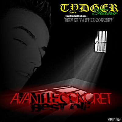 Tydger - Avant Le Concret (Best Of)
