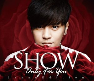 Show Lo  Only You