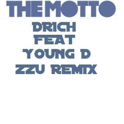 Zzu Motto (The motto remix) (2012)