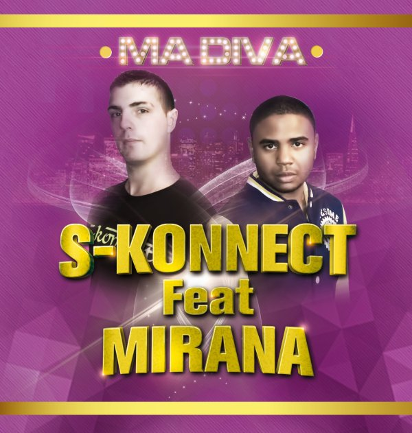 S-konnect Feat Mirana - Ma Diva [Club Edit] (2013)
