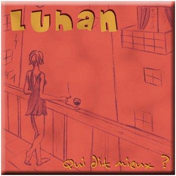 """LUHAN - Album """"Qui dit mieux ?""""  2010"""