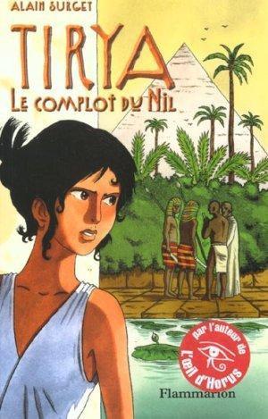 Tyria Tome 1 : Le Complot Du Nil, Alain Surget