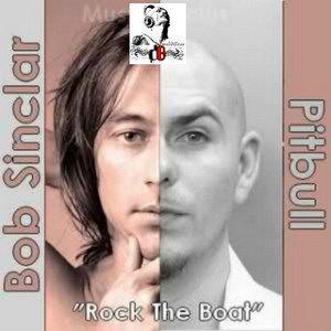 Bob Sinclar Ft. Pitbull FeaT. DragonFly & Fatman Scoop - / Rock The Boat (2011)