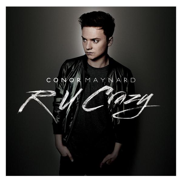 Conor Maynard / R U Crazy (2013)