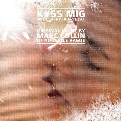 Kyss Mig - Sortie le 29 août