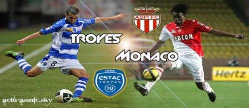 Troyes - Monaco ( Match Terminé : Troyes 1 - 1 Monaco )