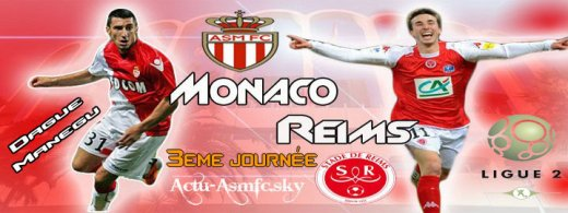 Monaco - Reims ( Terminé : Monaco 1 - 2 Reims )