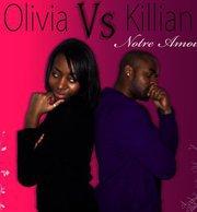 Olivia & Killian -Notre amour  (2011)