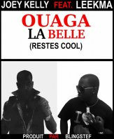 Joey Kelly Feat. Leekma - Ouaga la belle (reste cool) (2010)