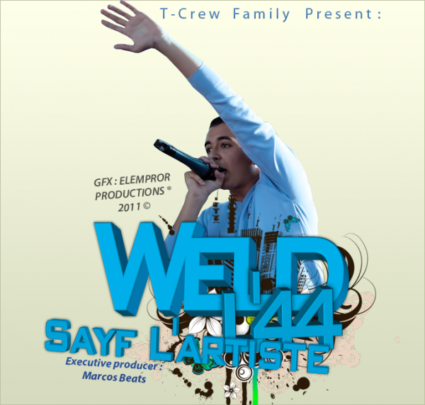 Sayf L'Artiste : Mixtape « WELD L'44 »