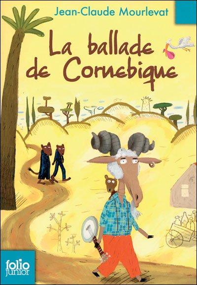 """MOURLEVAT, """"La Ballade de Cornebique"""" - * Lecture en cours *"""