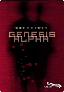 * RUNE MICHAELS, Genesis Alpha *