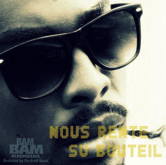 "BAM BAM RIDDIM / Soljah - ""Ns rent su bouteille""_Compilation_BAM_BAM_RIDDIM_2013 (2013)"