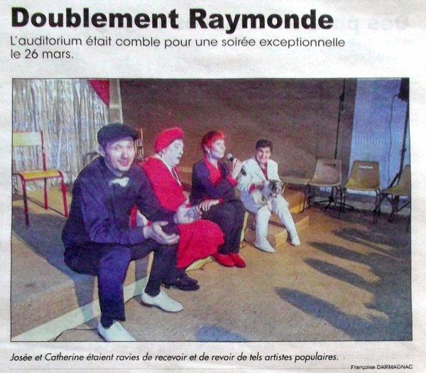 SAMEDI 26 MARS 2016 À L'AUDITORIUM L'MUSICA VOUS PRÉSENTE LADY RAYMONDE À 21H