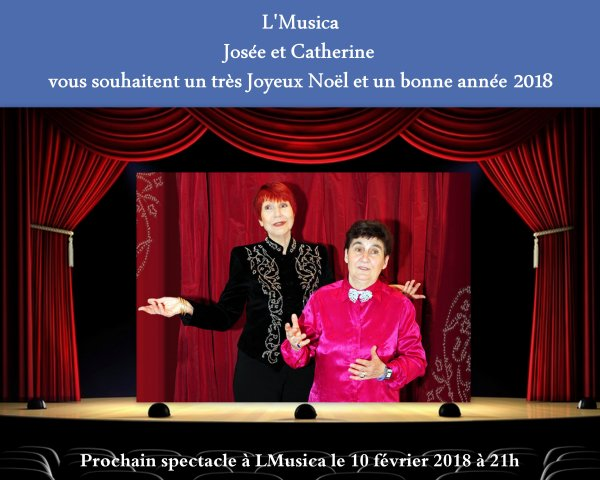 L'Musica Josée et Catherine vous souhaitent un joyeux Noël et une bonne année 2018