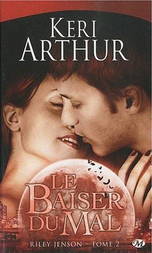 Chronique : Riley Jenson - Tome 2 : Le baiser du mal de Keri Arthur