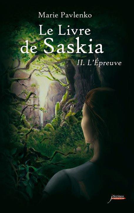 Chronique : Le Livre de Saskia - Tome 2 : L'Epreuve de Marie Pavlenko