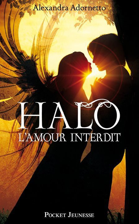 Chronique : L'Amour Interdit - Tome 1 : Halo de Alexandra Adornetto