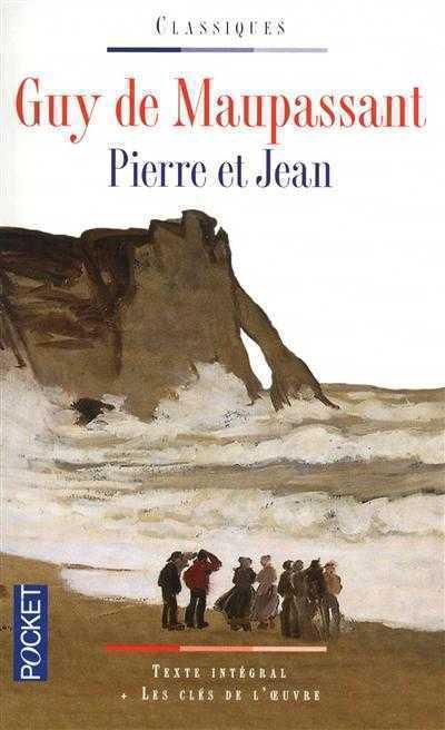 Chronique : Pierre et Jean de Guy de Maupassant