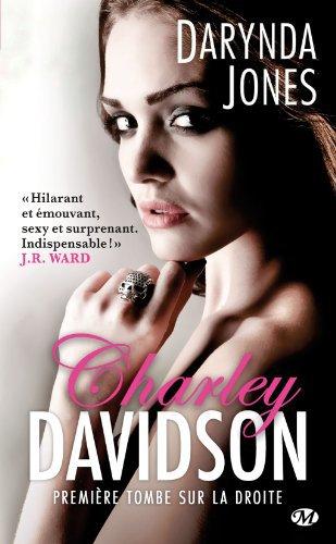 Chronique : Charley Davidson - Tome 1 : Première Tombe sur la Droite de Darynda Jones