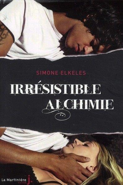 Chronique : Irrésistible Alchimie - Tome 1 de Simone Elkeles