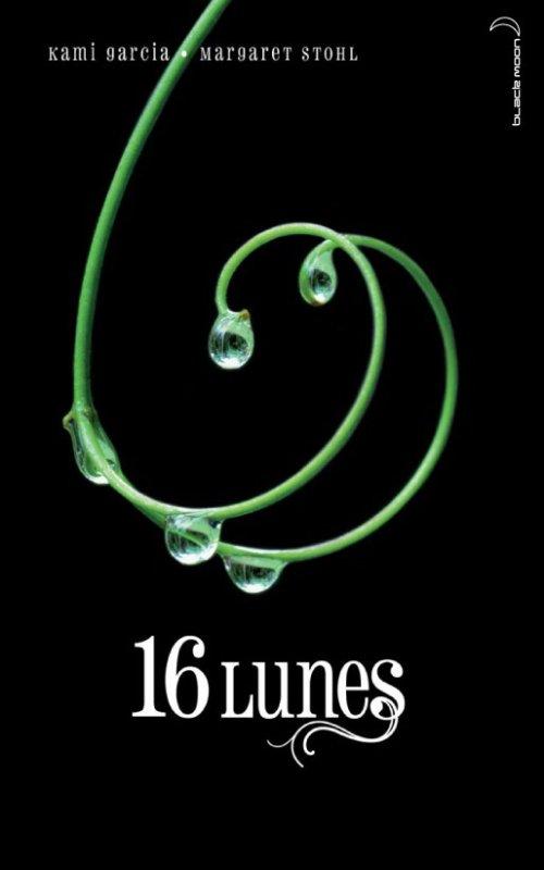 Chronique : Chroniques des Enchanteurs - Tome 1 : 16 Lunes de Kami Garcia & Margaret Stohl
