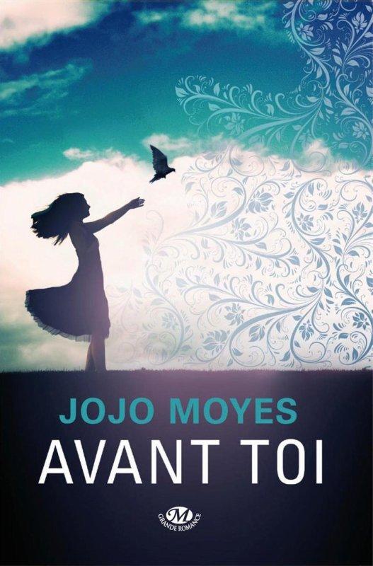 Chronique : Avant Toi de Jojo Moyes