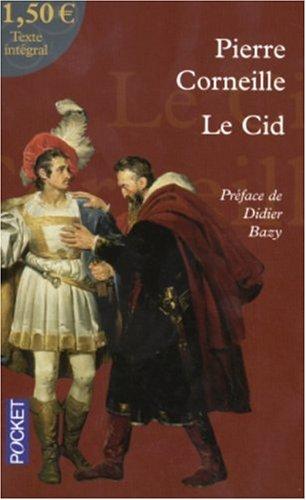Chronique : Le Cid de Pierre Corneille