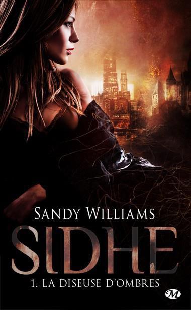 Chronique : Sidhe - Tome 1 : La Diseuse D'ombres de Sandy Williams