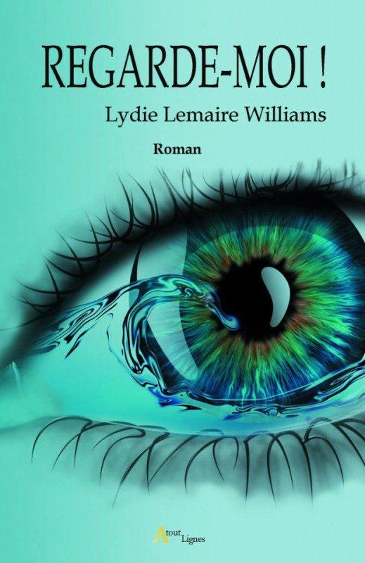 Chronique : Regarde-Moi ! - Tome 1 de Lydie Lemaire Williams