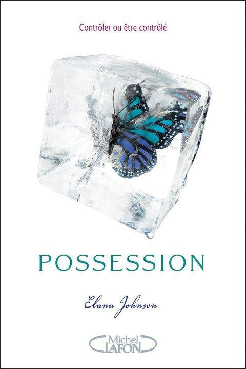 Chronique : Possession - Tome 1 de Elana Johnson