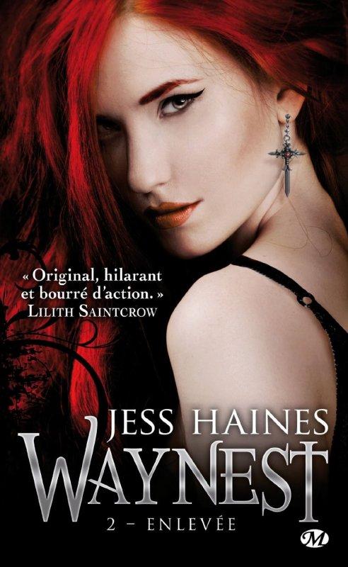 Chronique : Waynest - Tome 2 : Enlevée de Jess Haines