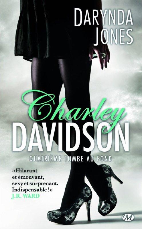 Chronique : Charley Davidson - Tome 4 : Quatrième Tombe au Fond de Darynda Jones