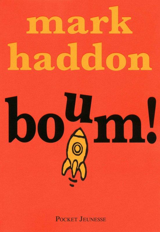 Chronique : Boum ! de Mark Haddon