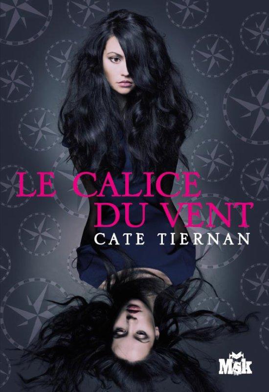 Chronique : Balefire - Tome 1 : Le Calice du Vent de Cate Tiernan