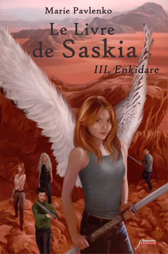 Chronique : Le Livre de Saskia - Tome 3 : Enkidare de Marie Pavlenko