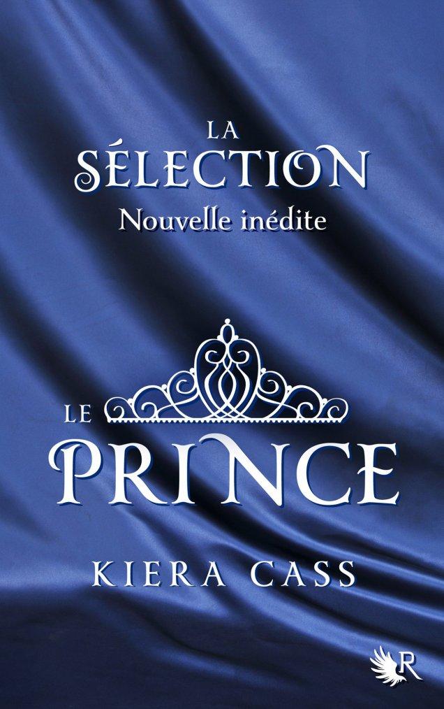 Chronique : La Sélection - Tome 0.5 : Le Prince de Kiera Cass