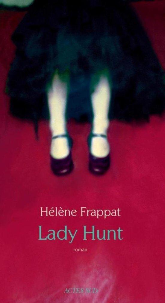Chronique : Lady Hunt d'Hélène Frappat