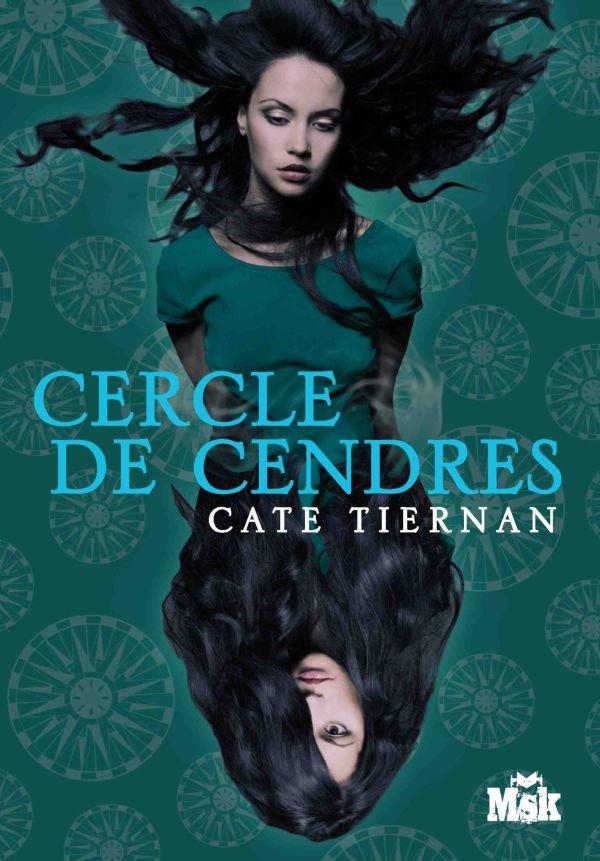 Chronique : Balefire - Tome 2 : Cercle de Cendres de Cate Tiernan