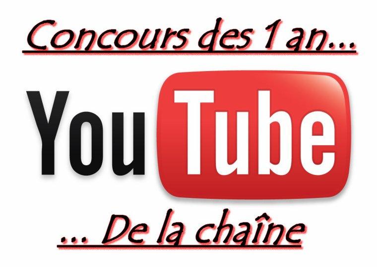 *Concours : 1 an de la chaîne YouTube !*