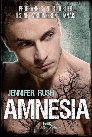 Chronique : Amnesia - Tome 1 de Jennifer Rush