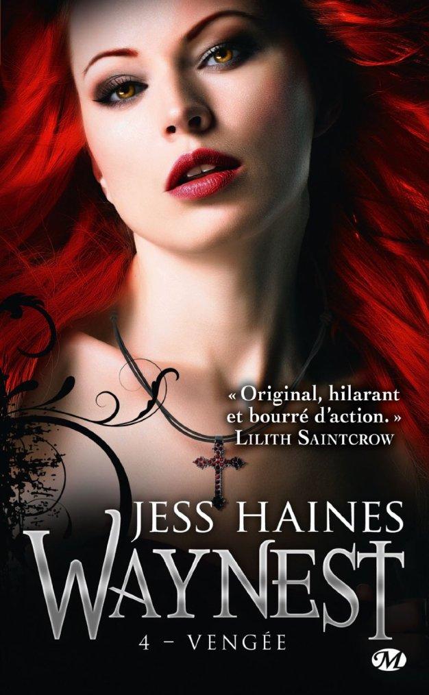 Chronique : Waynest - Tome 4 : Vengée de Jess Haines