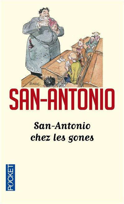 Chronique : San-Antonio - Tome 51 : San-Antonio chez les gones de Frédéric Dard