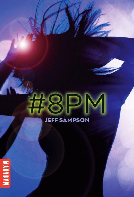 Chronique : Déviants - Tome 1 : #8PM de Jeff Sampson