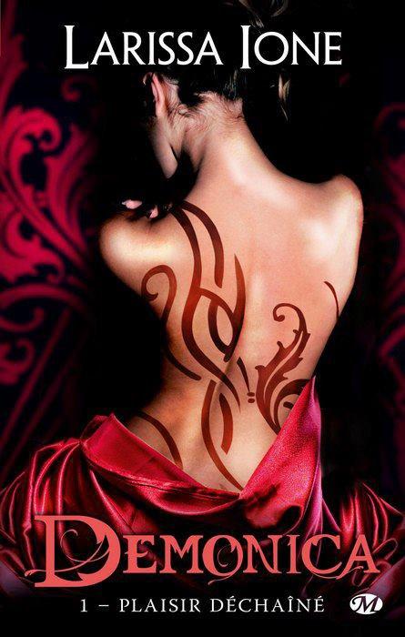 Chronique : Demonica - Tome 1 : Plaisir Déchaîné de Larissa Ione