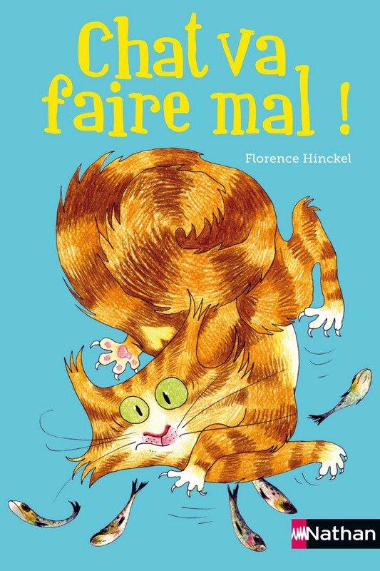 Chronique : Chat va faire mal ! de Florence Hinckel et illustré par Joëlle Passeron