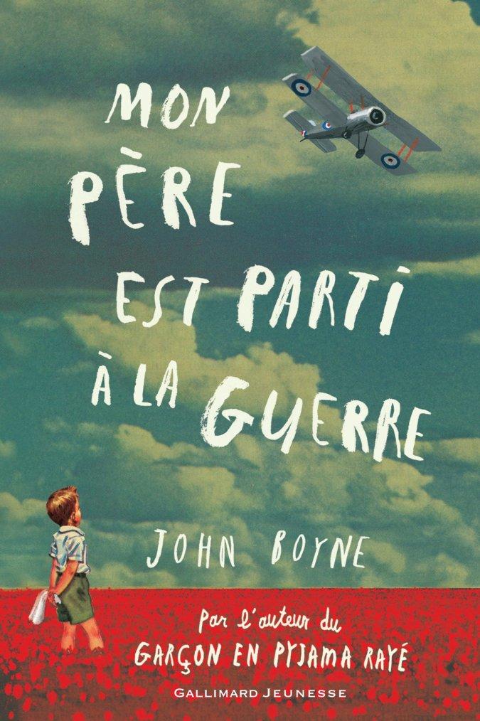 Chronique : Mon père est parti à la guerre de John Boyne