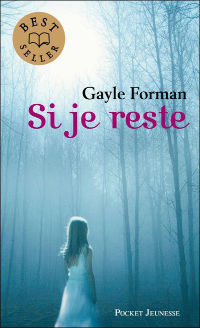 Chronique : Si je reste de Gayle Forman
